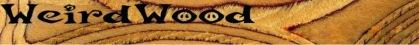 wierd wood banner
