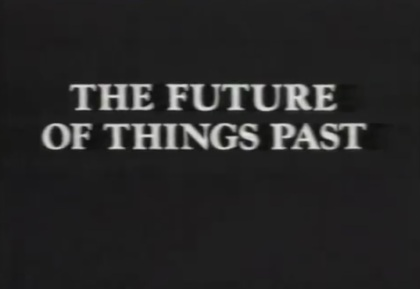 the-future-of-things-past